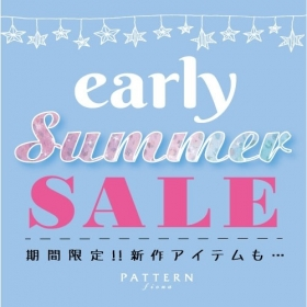 《期間限定》early summer sale☆